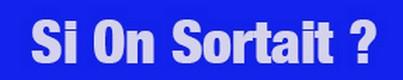 logo-si-on-sortait